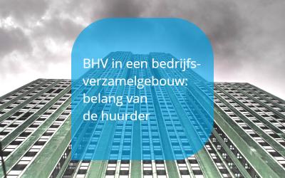 BHV in een bedrijfsverzamelgebouw