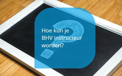 BHV instructeur worden