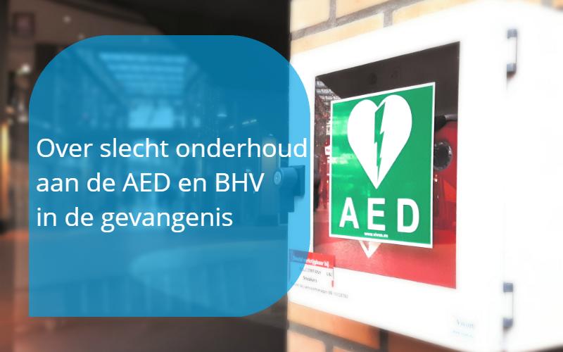 slecht AED onderhoud