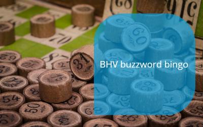 BHV buzzword bingo