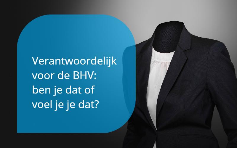 verantwoordelijk voor de BHV