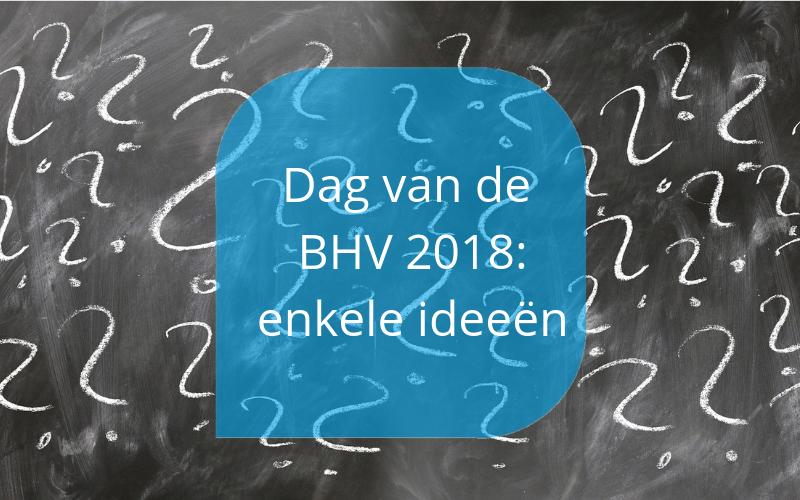 Dag van de BHV 2018
