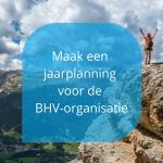 Maak een jaarplanning voor de BHV-organisatie