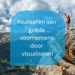 Realiseren van goede voornemens door visualiseren
