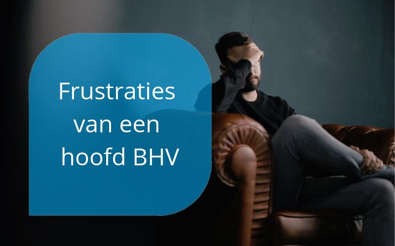 frustraties van een hoofd BHV