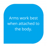 Arms works best when attachted to the body
