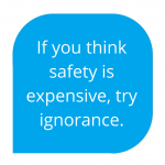 safety is expensive