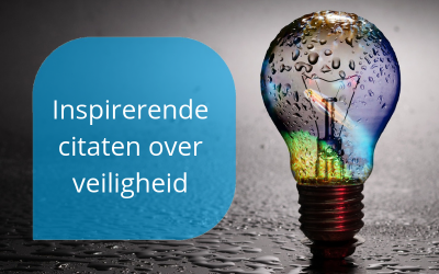 safety quotes inspirerende citaten over veiligheid