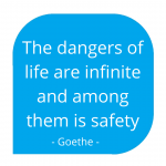 the dangers of life