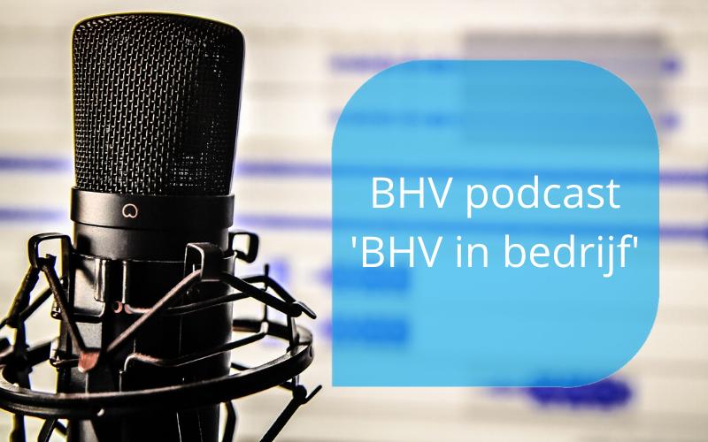BHV podcast BHV in bedrijf