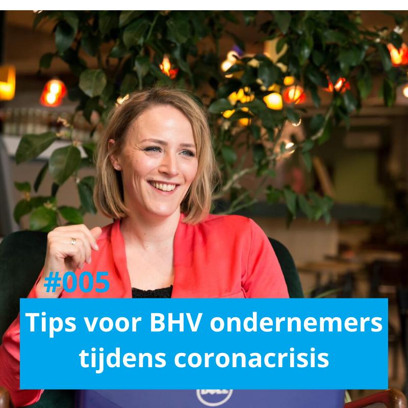 BHV podcast met tips voor BHV ondernemers tijdens coronacrisis