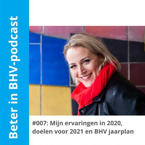 Marieka Baars' podcast aflevering 7 over 2020, doelen 2021 en BHV jaarplan
