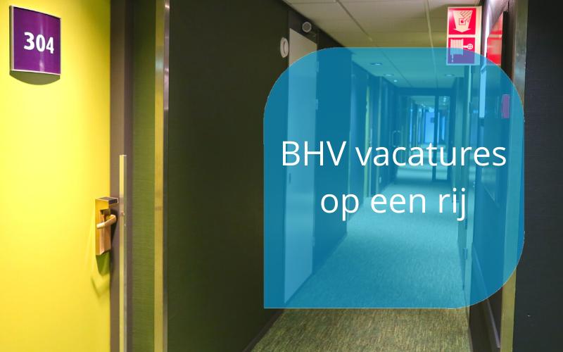 BHV vacatures op een rij door Marieka Baars