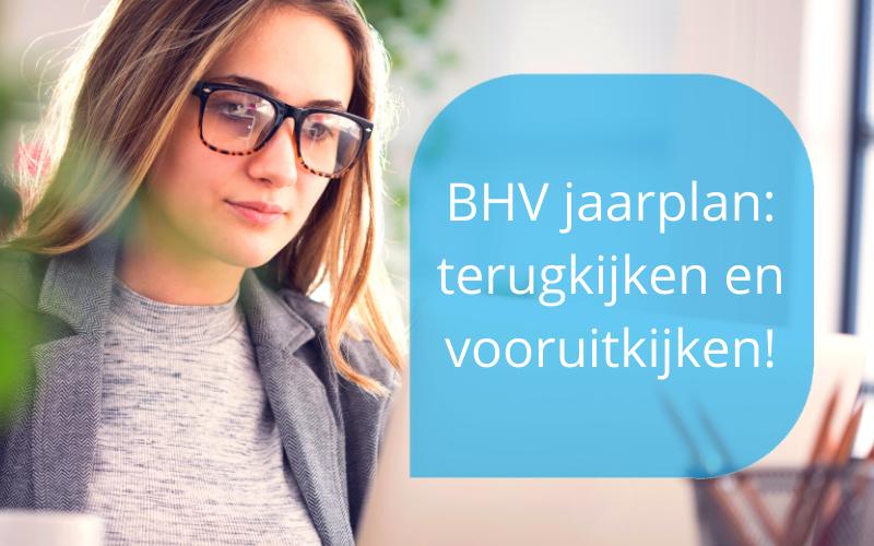 BHV jaarplan terugkijken en vooruitkijken Marieka Baars