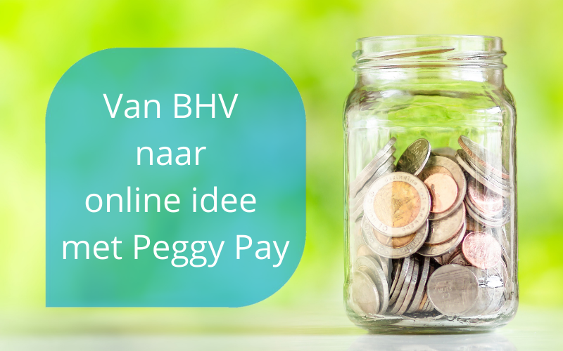Van BHV naar online idee met Peggy Pay